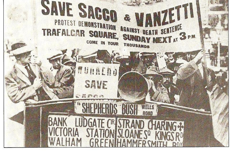 Protesters rallied for Sacco and Vanzetti in London, England in 1921.