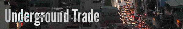 Underground Trade