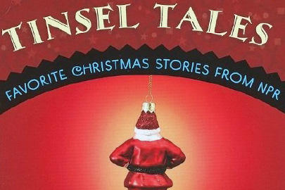 A host of voices, past and present, tell stories of the season on Tinsel Tales 2: More NPR Christmas Favorites