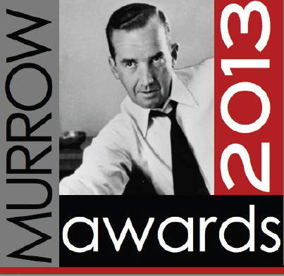 2013 Edward R. Murrow Awards