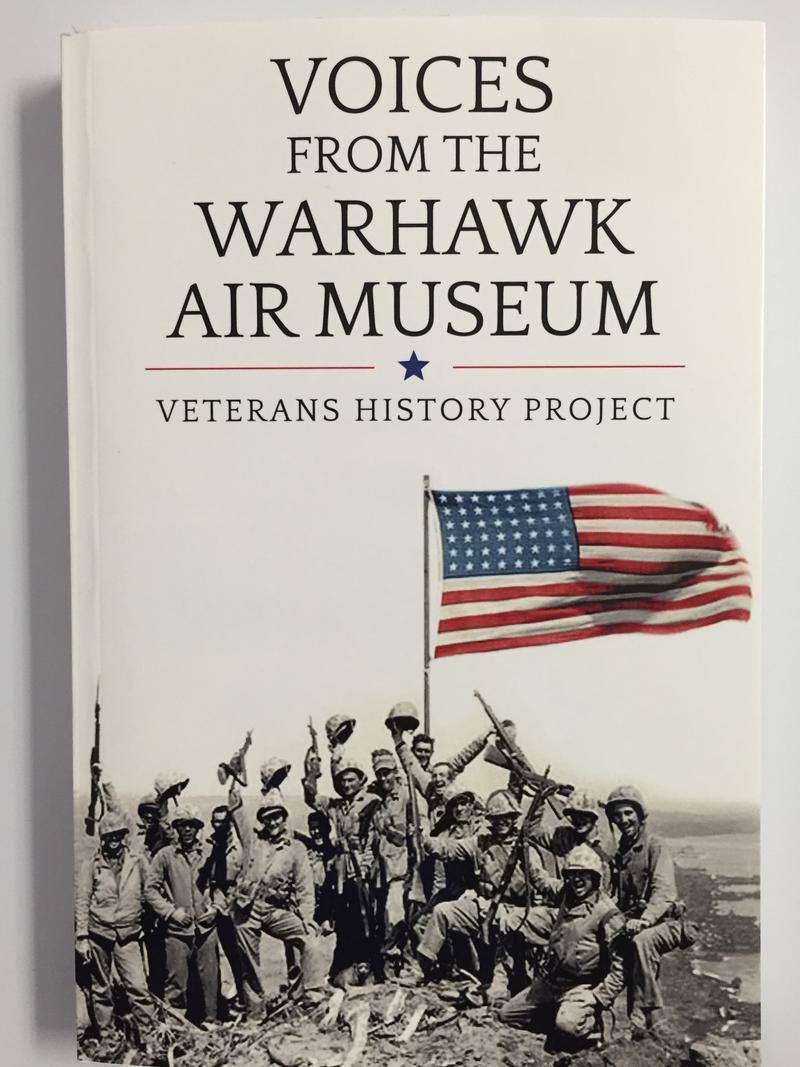 A copy of the new book, Voices From the Warhawk Air Museum.