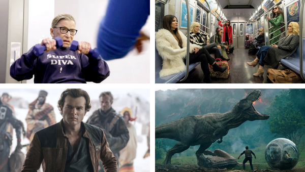 Supreme Court Justice Ruth Bader Ginsberg in 'RBG' / The cast of 'Oceans 8' / 'Jurasic Park: Fallen Kingdom' / Alden Ehrenreich plays the young smuggler in 'Solo'