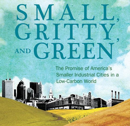 "Journalist and historian Catherine Tumber is in the Finger Lakes region to discuss the findings of her new book, ""Small, Gritty, and Green."""