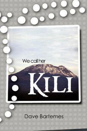 """We Call Her Kili"" book cover"