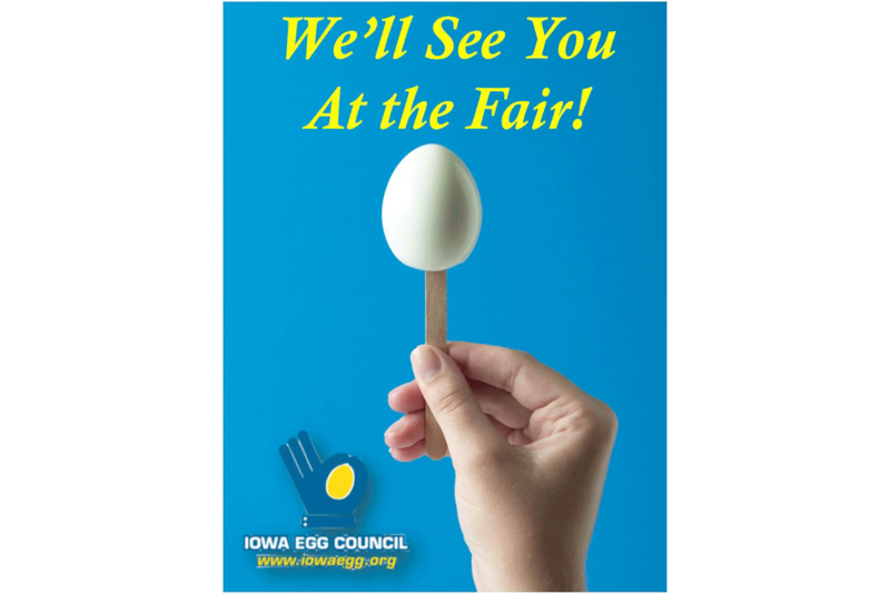 From an Iowa Egg Council promotion about its presence at the Iowa State Fair this year.