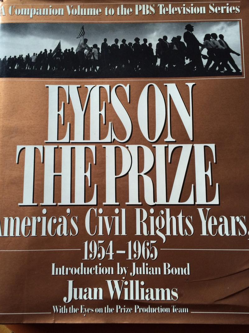 "Cover art for the companion book to the documentary series ""Eyes on the Prize."""