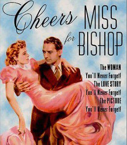 "Poster for 1941 movie ""Cheers for Miss Bishop,"" based on a novel by Aldrich"