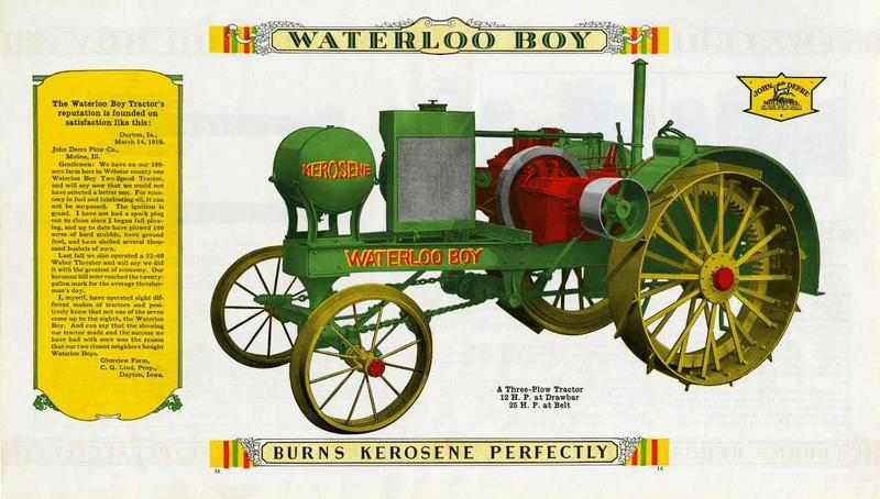 "John Deere Waterloo Boy: An early advertisement for the John Deere Waterloo Boy notes that it ""burns kerosene perfectly."""