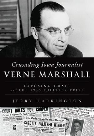 New Book Tells The Story Of Quot Crusading Iowa Journalist