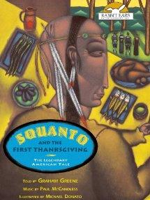 Rabbit Ears Productions' Squanto and the First Thanksgiving
