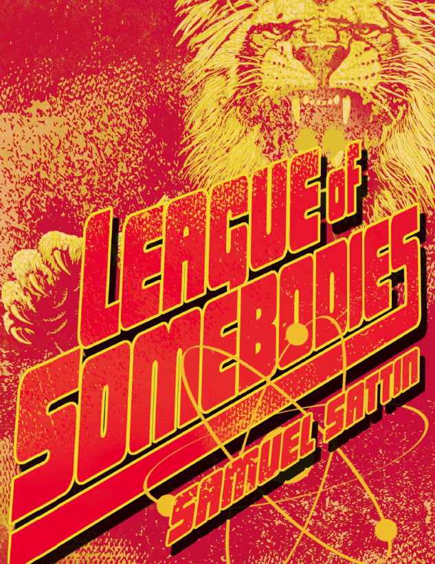 League of Somebodies by Samuel Satin