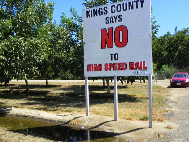 A sign in Kings County, California declaring opposition to the state's planned high-speed rail