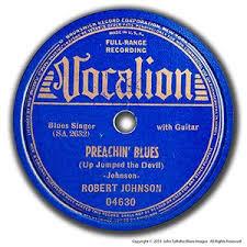 PREACHIN BLUES - ROBERT JOHNSON