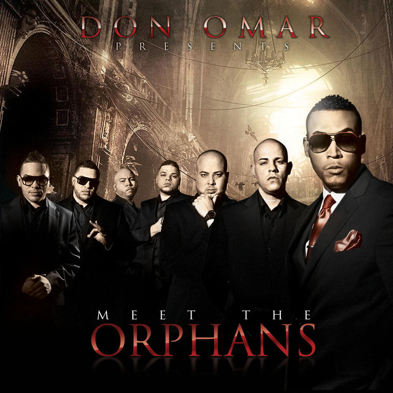 Don Omar Presents: Meet The Orphans [2010]
