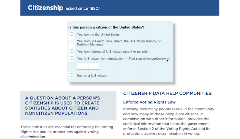 The citizenship question was a late addition to the 2020 census, after the Justice Department requested it to be included.