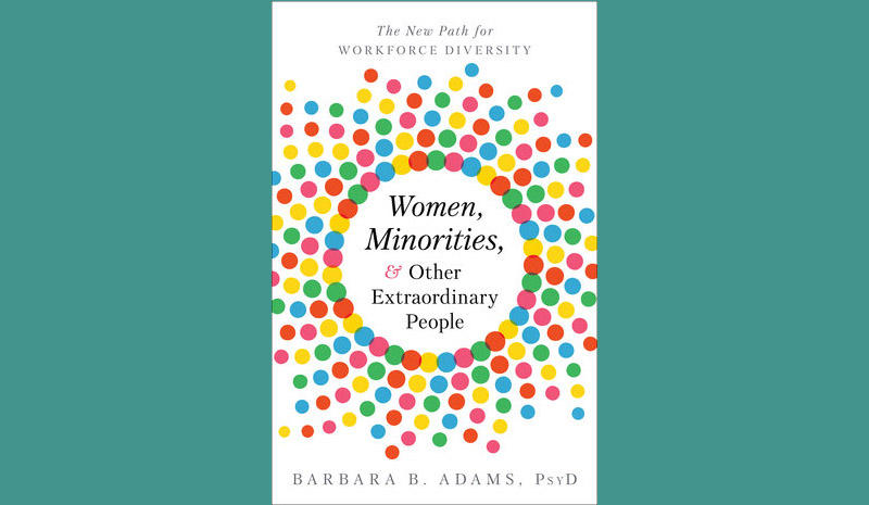 """Women, Minorities and Other Extraordinary People"" by Barbara Adams"