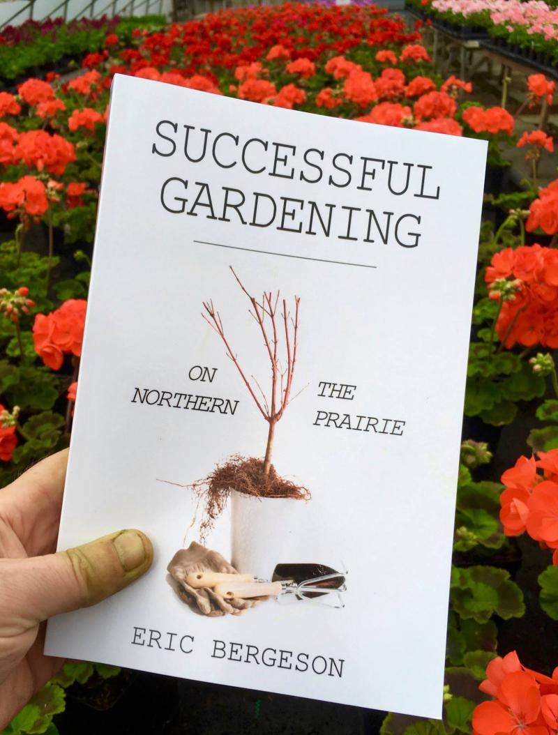 Eric Bergeson's new book, Successful Gardening on the Northern Prairie