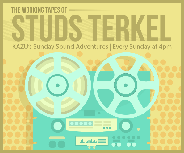 The Working Tapes of Studs Terkel