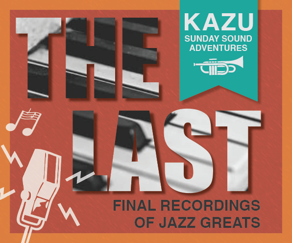 The Last: Final Recordings of Jazz Greats