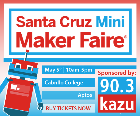 Santa Cruz Mini Maker Faire
