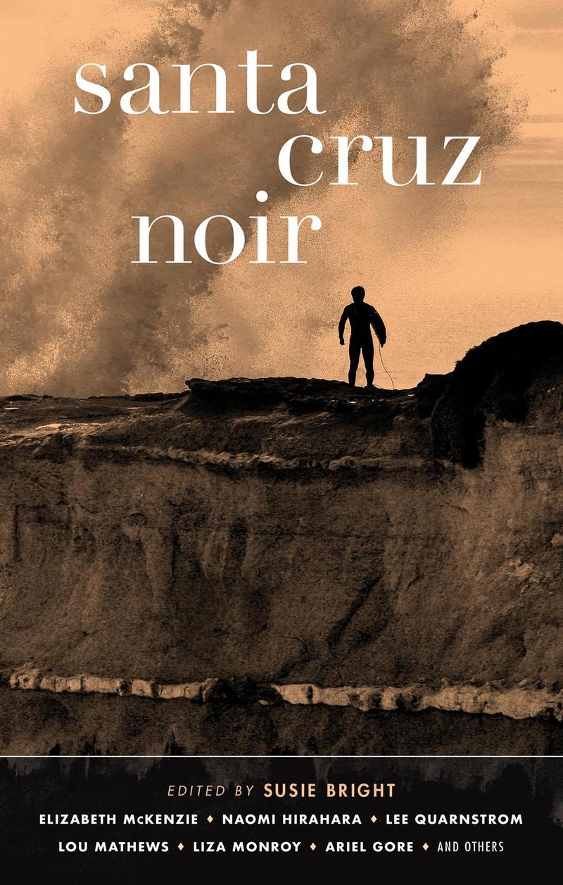 Santa Cruz Noir is a new collection of short fiction stories.  It comes out June 5th.
