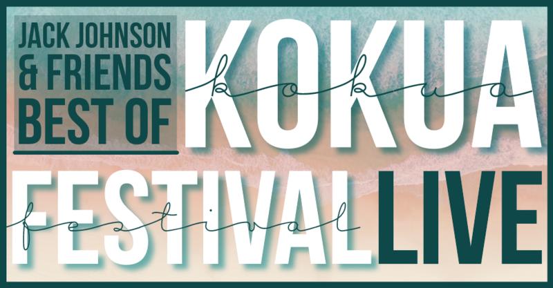 Jack Johnson & Friends - Best of Kokua Festival Live