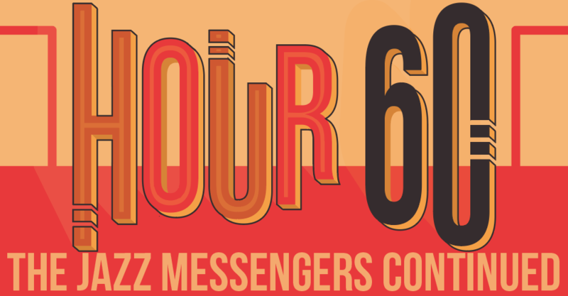 Hour 60: The Jazz Messengers Continued