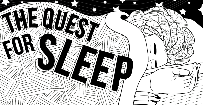 The Quest for Sleep