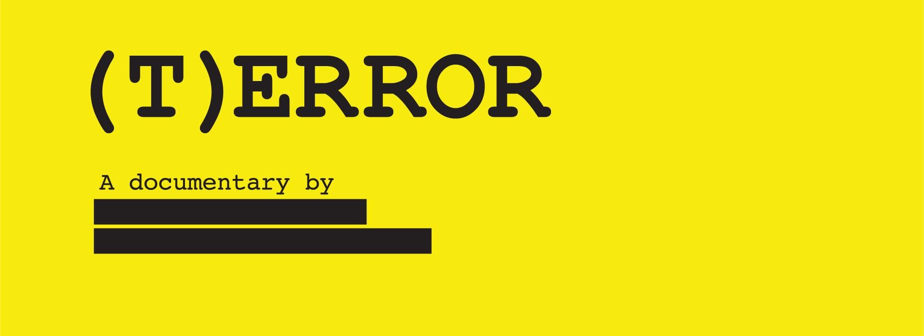 Off the Clock: (T)ERROR, Counterterrorism and Confidential