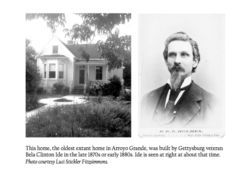 Bella Clinton Ide would become Arroyo Grande's postmaster. His home still stands on Ide Street