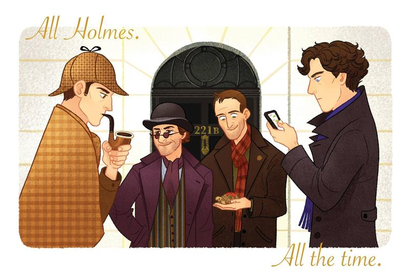All Holmes. All The Time.