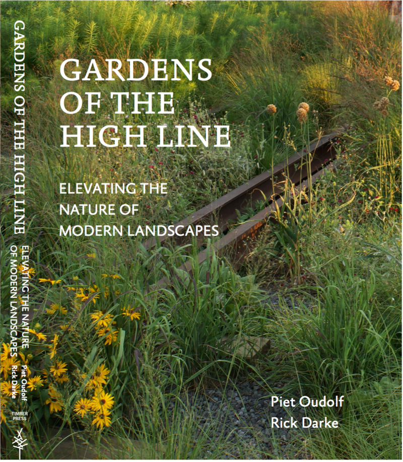 coauthored by plantsmen Piet Oudolf and Rick Darke