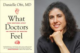 Dr. Danielle Ofri is the author of What Doctors Feel.