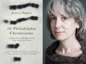 Jessica Wapner is the author of The Philadelphia Chromosome.