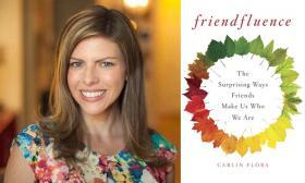 Author Carlin Flora speaks with Steve Kraske on the importance of 'friendfluence.'