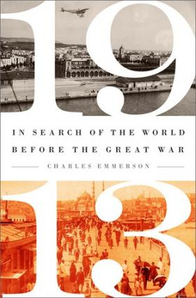 Charles Emmerson joins Steve Kraske to discuss the state of the world in 1913, just before World War I started.