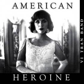 "Vi Tran's new album, ""American Heronie"" will hit store shelves on October 8, 2013."