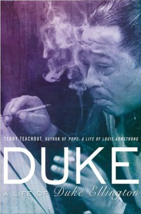 Terry Teachout's new book is 'Duke: A Life of Duke Ellington.'