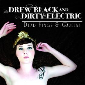 Drew Black And Dirty Electric perform this weekend in Kansas City.