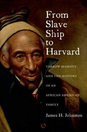 James Johnston is the author of From Slave Ship to Harvard.