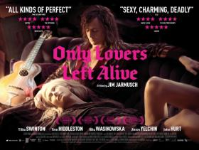 'Only Lovers Left Alive' is on critic Cynthia Haines' 'Three to See' list this week.