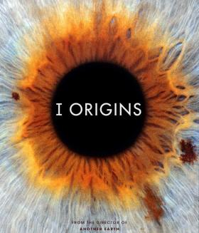 I Origins, a film showing this weekend, is a science-fiction drama about a biologist studying the human eye who makes a startling discovery.