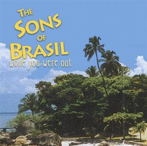 "Sons of Brasil's new album ""While You Were Out"""