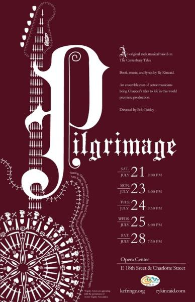 "Ry Kincaid's rock musical ""Pilgrimage"" uses Chaucer's ""The Canterbury Tales"" as a ""blueprint."""