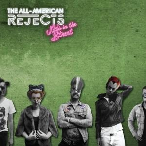 Kids in the Street, the latest release by The All-American Rejects.