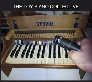 The Toy Piano Collective, Saturday, August 18 at the Czar Bar.