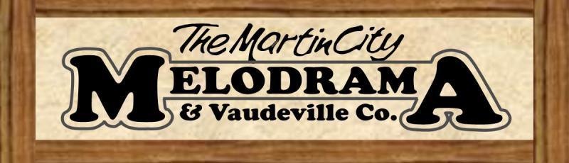 Martin City Melodrama