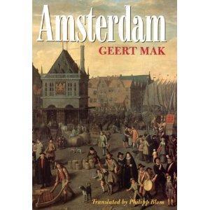 Amsterdam by Geert Mak