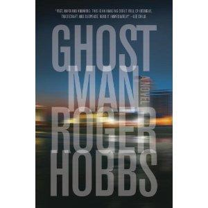 Ghost Man by Roger Hobbs