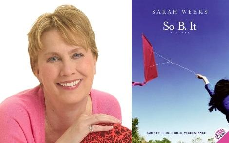 Sarah Weeks, author of So B. It